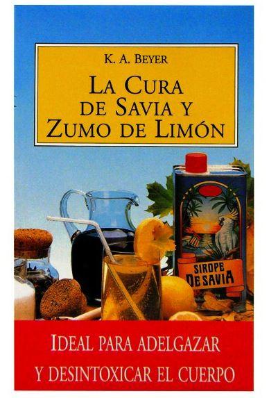 """Libro """"La Cura de Savia y Zumo de Limón"""""""