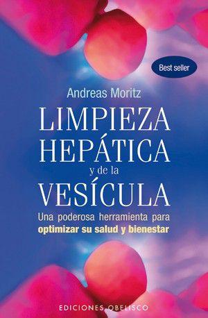 """Libro """"La Limpieza Hepática y de la Vesícula"""" por Andrea Moritz"""